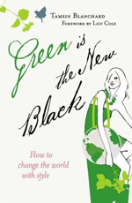 """""""Green is the new black"""" von Tamsin Blanchard"""
