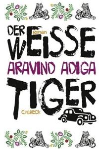 Lesestoff für faule Sonntage  – Der weiße Tiger