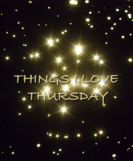 Things I love Thursday