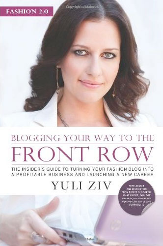Buchtipp – Fashion 2.0: Blogging Your Way to the Front Row
